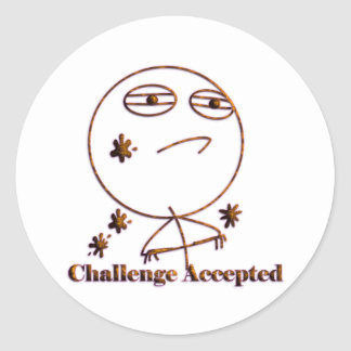 Challenge Accepted! Classic Round Sticker