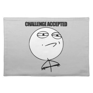 Challenge Accepted Cloth Placemat