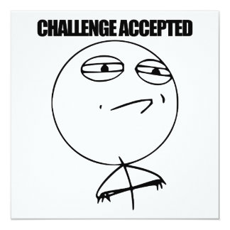 Challenge Accepted Invitation