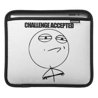 Challenge Accepted iPad Sleeves