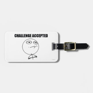 Challenge Accepted Bag Tag