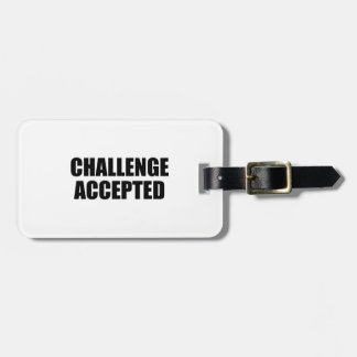 Challenge Accepted Tag For Bags