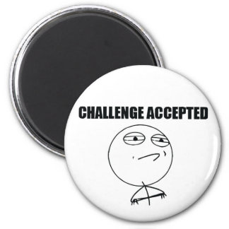 Challenge Accepted 2 Inch Round Magnet