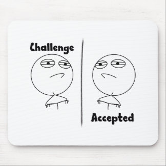 Challenge Accepted! Mouse Pad
