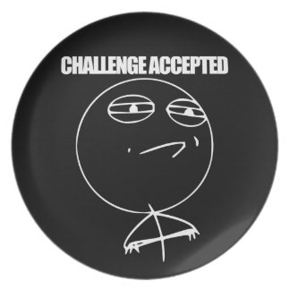 Challenge Accepted Party Plate