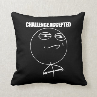 Challenge Accepted Pillow