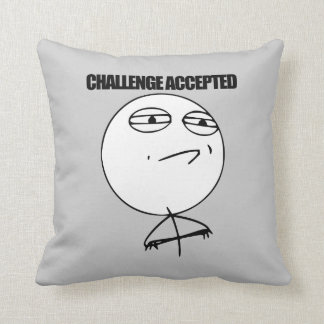 Challenge Accepted Throw Pillows