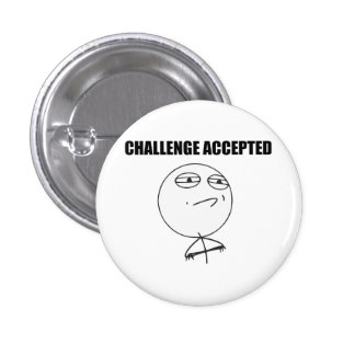 Challenge Accepted Rage Face Comic Meme 1 Inch Round Button