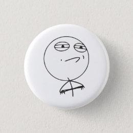 Challenge Accepted Rage Face Comic Meme Pinback Button