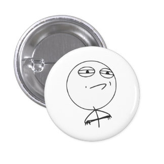 Challenge Accepted Rage Face Comic Meme Pinback Button