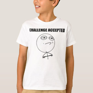 Challenge Accepted Rage Face Comic Meme T-Shirt