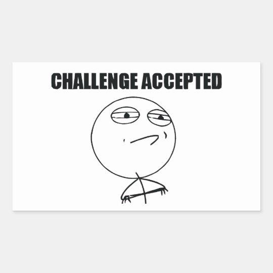 Challenge Accepted Rectangular Sticker