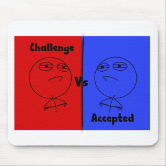 Challenge Accepted (Special) Mouse Pad