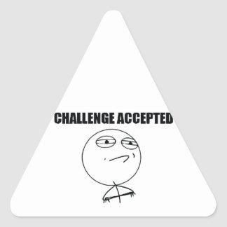 Challenge Accepted Triangle Sticker