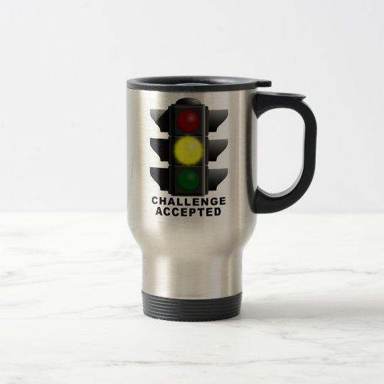 Challenge Accepted Traffic Light Travel Mug Funny