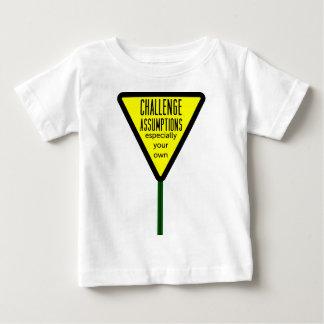 Challenge Assumptions Baby T-Shirt