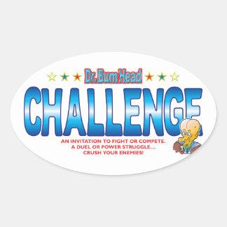 Challenge Dr Bum Head Oval Sticker