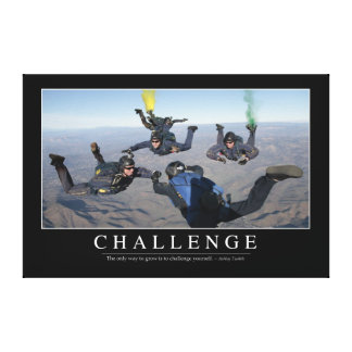 Challenge: Inspirational Quote 1 Canvas Print