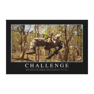 Challenge: Inspirational Quote 2 Canvas Print