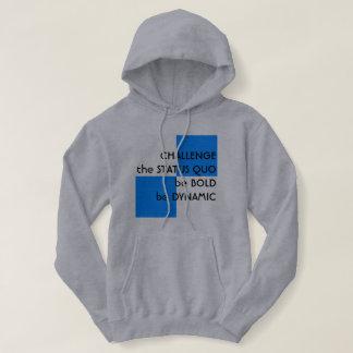 challenge the status quo hoodie