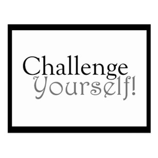 Challenge Yourself! - Motivational Postcard