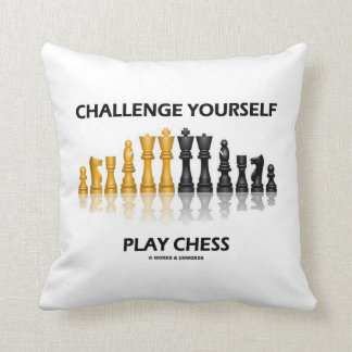 Challenge Yourself Play Chess Reflective Chess Throw Pillow