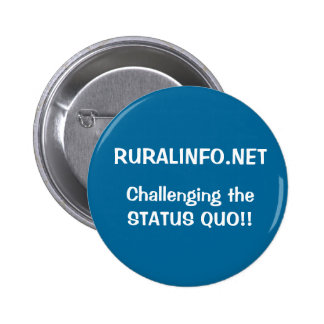 Challenging the Status Quo Pinback Button