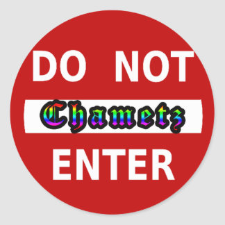 CHAMETZ - DO NOT ENTER CLASSIC ROUND STICKER
