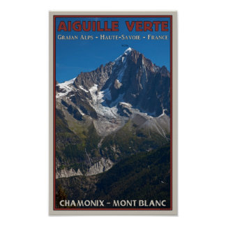 Chamonix - Aiguille Verte Poster