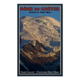 Chamonix - Dome du Gouter Poster