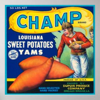 Champ Louisiana Sweet Potatoes Poster