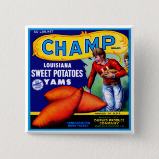 Champ Sweet Potatoes Pinback Button