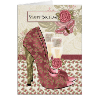 Champagne And Shoes Butterfly And Rose Birthday Card
