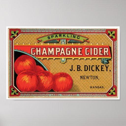 Champagne Cider JB Dickey, Newton, Kansas Poster
