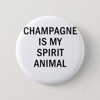 Champagne is my Spirit Animal Pinback Button