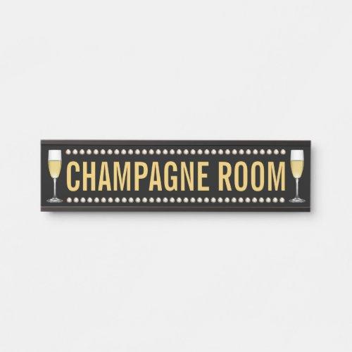 Champagne Room Door Sign
