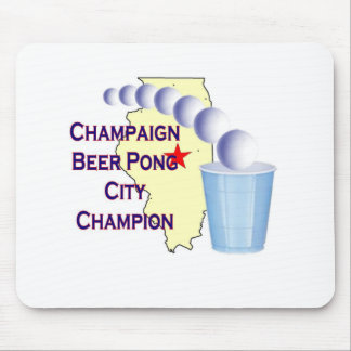 Champaign Beer Pong Champion Mouse Pad