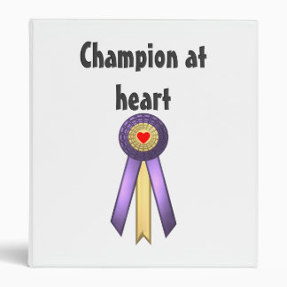 Champion at Heart (Rosette) 3 Ring Binder