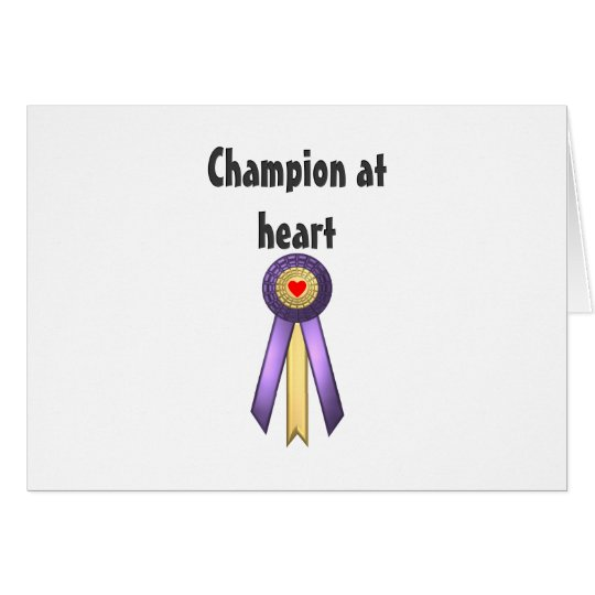 Champion at Heart (Rosette) Card