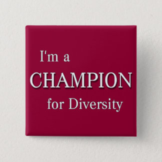 Champion for Diversity Button