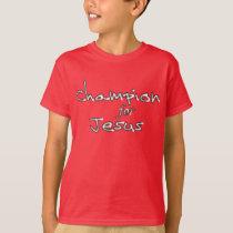 Champion for Jesus II Kids' T-Shirt