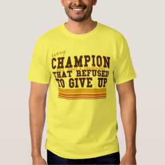 Champions are contenders that don't give up shirt