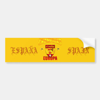 Champions Europa Spain gear for España fans Bumper Sticker