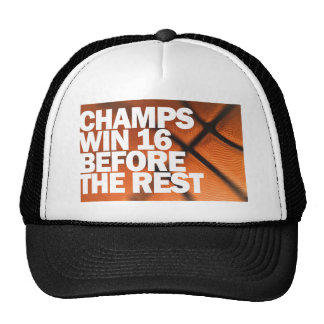 CHAMPS WIN 16 BEFORE THE REST TRUCKER HAT