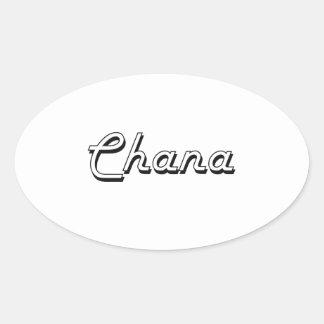 Chana Classic Retro Name Design Oval Sticker