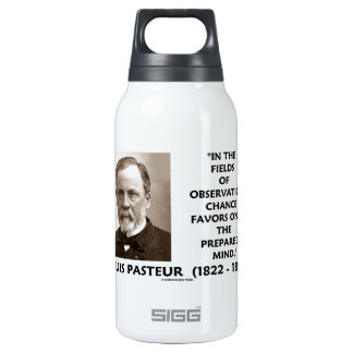 Chance Favors Only The Prepared Mind Pasteur Insulated Water Bottle