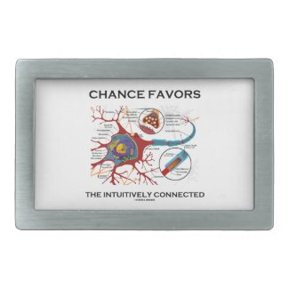 Chance Favors The Intuitively Connected (Neuron) Belt Buckle