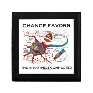 Chance Favors The Intuitively Connected (Neuron) Keepsake Box