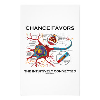 Chance Favors The Intuitively Connected (Neuron) Stationery