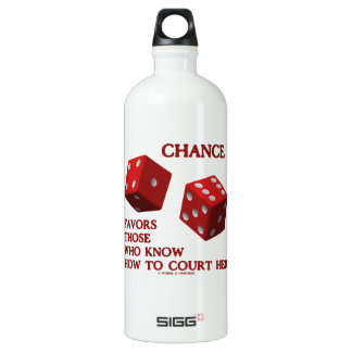 Chance Favors Those Who Know How To Court Her Dice Aluminum Water Bottle